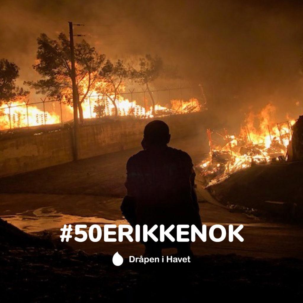 Brann i Moria flyktningleir og #50erikkenok
